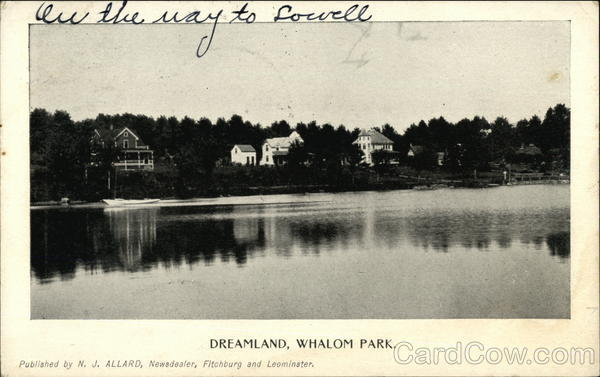 Dreamland, Whalom Park Lunenburg Massachusetts