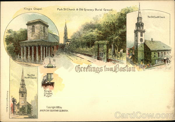 Greetings from Boston, King's Chapel, Park St. Church & Old Granary Burial Ground Massachusetts