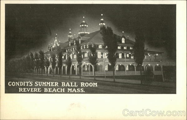 Condit's Summer Ball Room Revere Beach Massachusetts