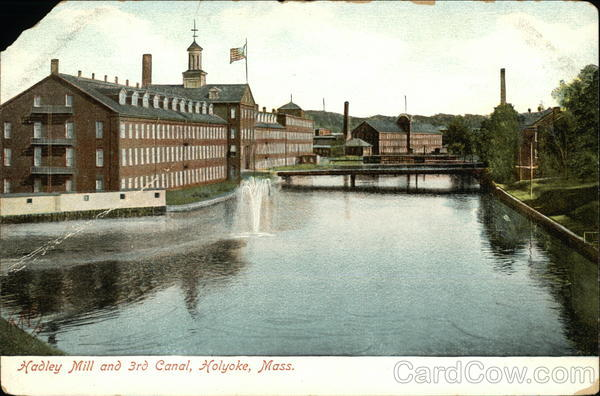 Hadley Mill and 3rd Canal Holyoke Massachusetts