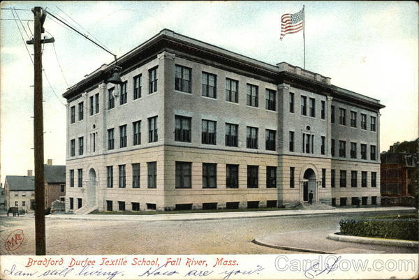 Bradford Durfee Textile School Fall River Massachusetts