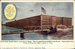 The New Wood Mill, The Largest Worsted Mill in the World, Open About July