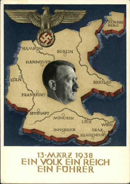 03/13/1938 One People, One Nation, One Leader Hitler Germany