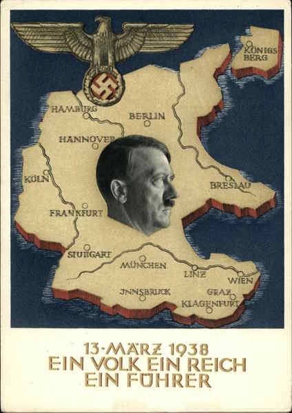 03/13/1938 One People, One Nation, One Leader Germany