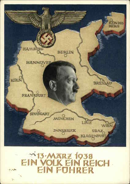 Hitler 03/13/1938 One People, One Nation, One Leader Germany