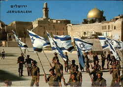 Zahal Soldiers on March by the Western Wall (Wailing Wall)