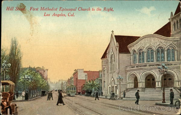 Hill Street and First Methodist Episcopal Church Los Angeles California
