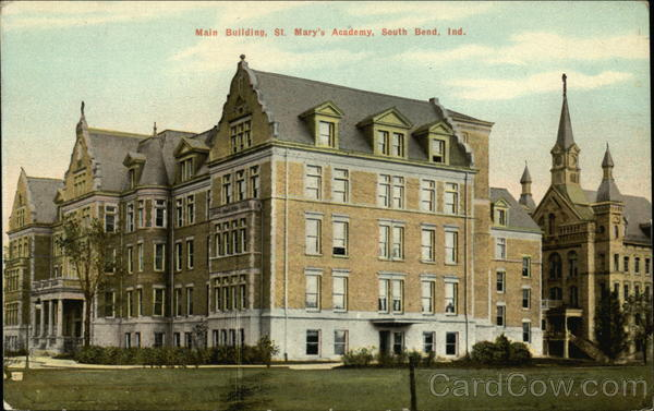 Main Building, St. Mary's Academy South Bend Indiana