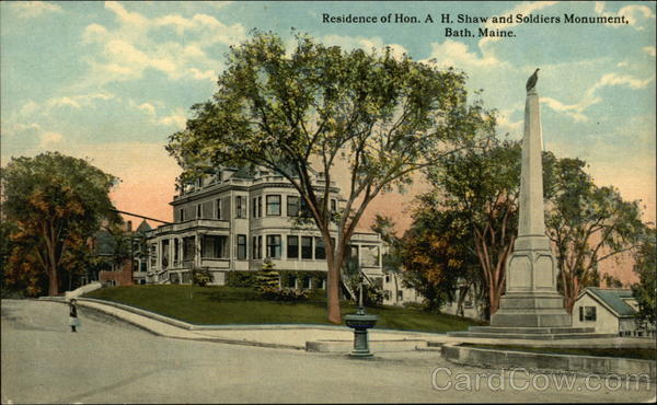 Residence of Hon. A. H. Shaw and Soldiers Monument Bath Maine