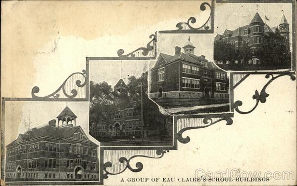 A Group of Eau Clair's School Buildings Eau Claire Wisconsin
