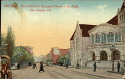 Hill Street and First Methodist Episcopal Church