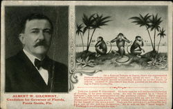 Albert W. Gilchrist - Candidate for Governor of Florida