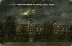 Lake Winnipesaukee N.H. New Hotel Weirs, Weirs