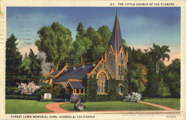 The Little Church Of The Flowers, Forest Lawn Memorial Park Glendale California