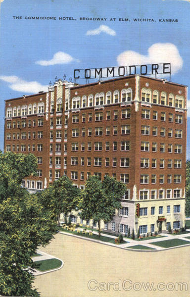 The Commodore Hotel, Broadway At Elm Wichita Kansas