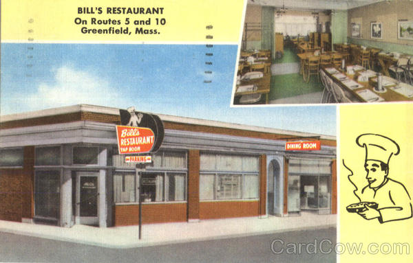 Bill's Restaurant, On Routes 5 and 10 Greenfield Massachusetts