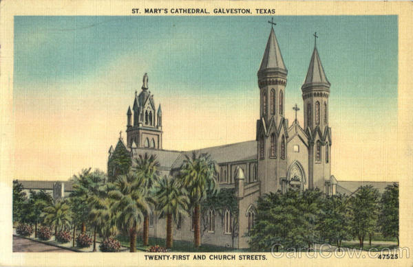 St. Mary's Cathedral, Twenty-First and Church Streets Galveston Texas