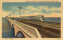 Causeway Connecting The Mainland With Galveston Postcard