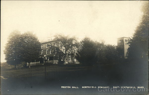 Weston Hall, Northfield Seminary East Northfield Massachusetts