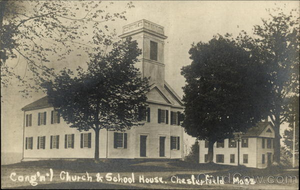 Congregational Church & School House Chesterfield Massachusetts