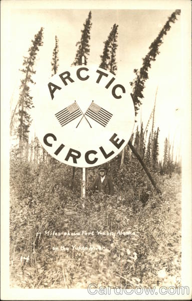 Arctic Circle Marker Fort Yukon Alaska