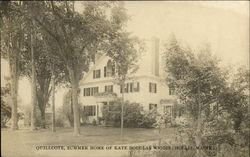 Quillcote - Summer Home of Kate Douglas Wiggin