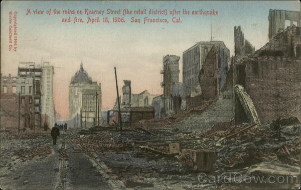 A View of the Ruins on Kearney Street San Francisco California