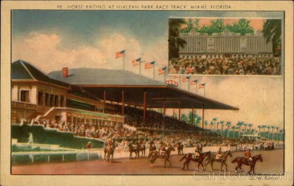 Hialeah Horse Track