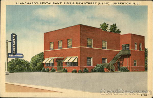 Blanchard's Restaurant, Pine & 20th Street (US 301) Lumberton North Carolina