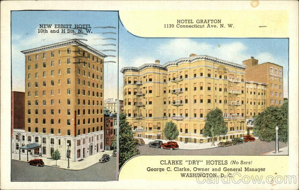 Clarke Dry Hotels (No Bars), George C. Clarke, Owner and General Manager Washington District of Columbia