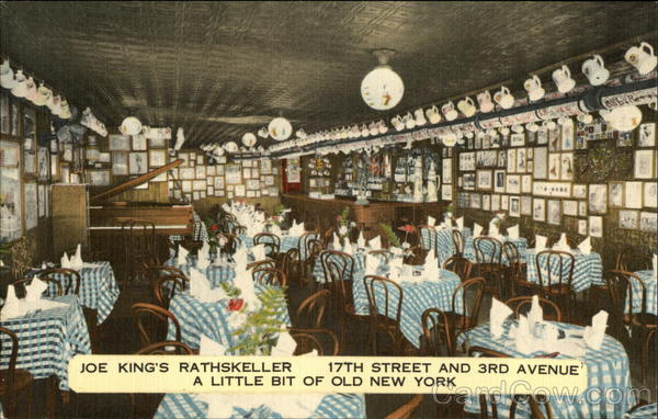 Joe King's Rathskeller 17th Street and 3rd Avenue - A Little Bit of Old New York