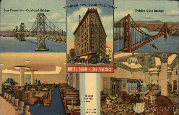 Hotel Shaw, and Oakland and Golden Gate Bridges San Francisco California