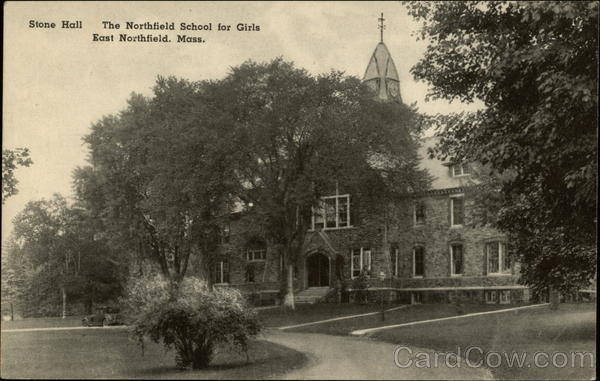 The Northfield School for Girls - Stone Hall East Northfield Massachusetts