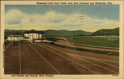 Waterford Park Race Track, Near East Liverpool and Wellsville, Ohio and Chester and Newell, W. Va