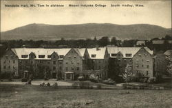 Mount Holyoke - Mandelle Hall, Mt. Tom in Distance