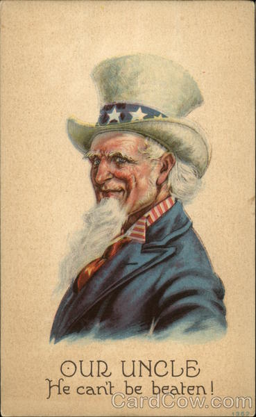 Our Uncle - He can't be beaten! - Uncle Sam Patriotic