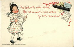 The Lark with Notes Divine Has not so Sweet a Voice as Thine my Little Valentine!