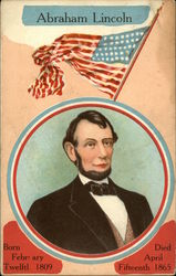 Abraham Lincoln, Born February 12th 1809 Died April 15th 1865 Postcard