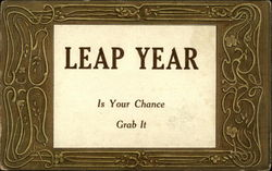 Leap Year is your Chance, Grab it