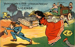 You're not Safe in 1908 - Unless you have Your (Marriage) License