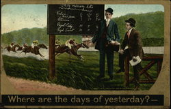 Where are the Days of Yesterday? - Men at the Races
