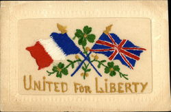 United for Liberty WWI England France Flags