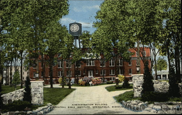 Administration Building, Central Bible Institute Springfield Missouri