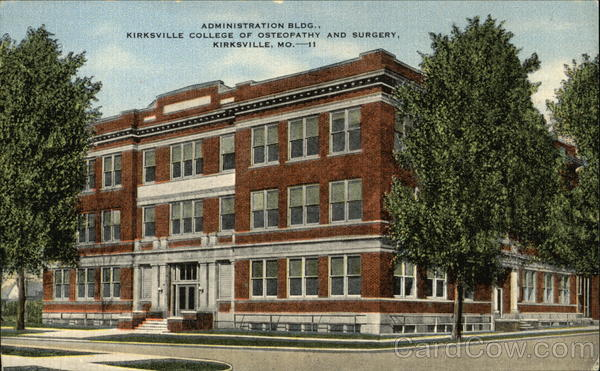 Administration Bldg. Kirksville College of Osteopathy and Surgery Missouri