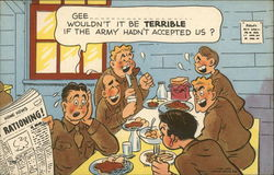 Gee......wound't it be Terribl if the Army hadn't accepted us?