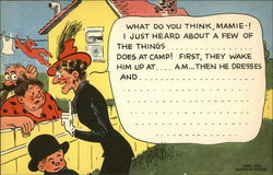 What do you Think, Mamie! I Just Heard About a Few of The Things.... Does at Camp!