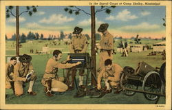 In the Signal Corps at Camp Shelby, Mississippi Postcard