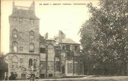 """Dr. Henry C. Mercer's """"Fonthill"""""""