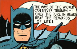 Batman Batgram - The Ways of the Wicked Can Never Triumph - Only the Pure in Heart Reap the Rewards of Life!