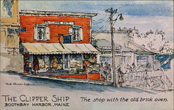 The Clipper Ship, the Shop with the Old Brick Oven
